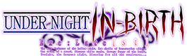 Under Night In-Birth Exe:Late[st] :: Official Site
